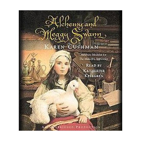 Alchemy and Meggy Swann (Unabridged) (Compact Disc)