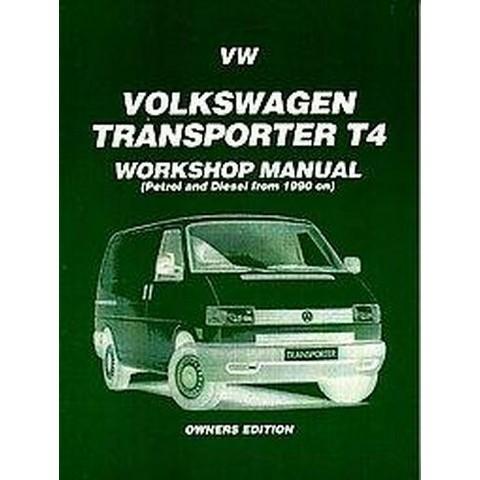 Volkswagen Transporter T4 Workshop Manual (Paperback)