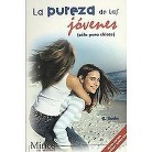 La pureza de las jovenes/ The Purity of the Young Girls (Revised / Expanded) (Paperback)