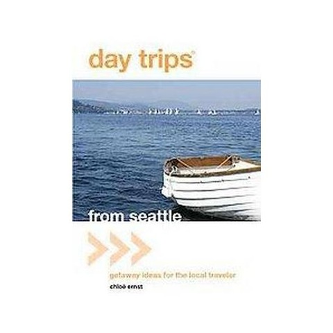 Day Trips From Seattle (Paperback)