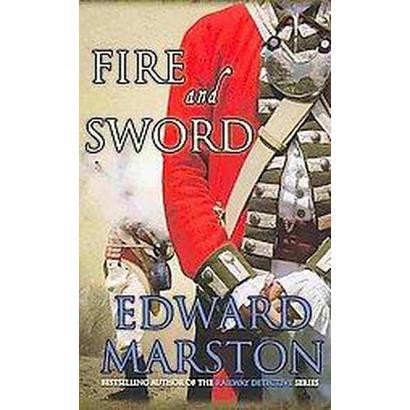 Fire and Sword (Hardcover)