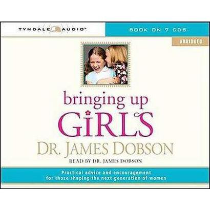 Bringing Up Girls (Abridged) (Compact Disc)