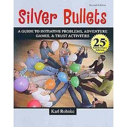 Silver Bullets (Paperback)