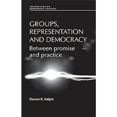 Groups, Representation and Democracy (Hardcover)