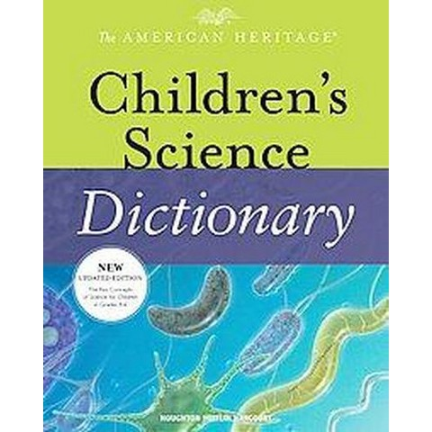 The American Heritage Children's Science Dic (Hardcover)