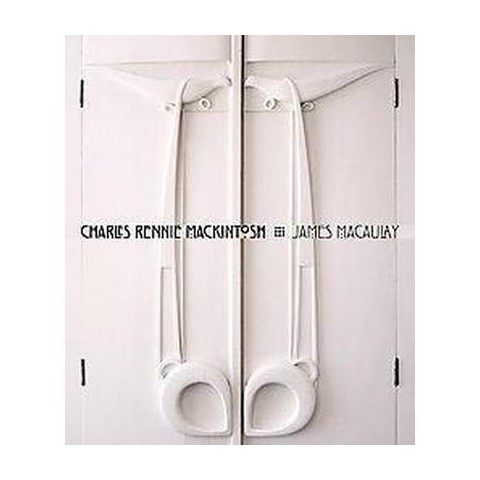 Charles Rennie Mackintosh (Hardcover)