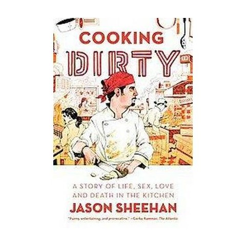 Cooking Dirty (Paperback)