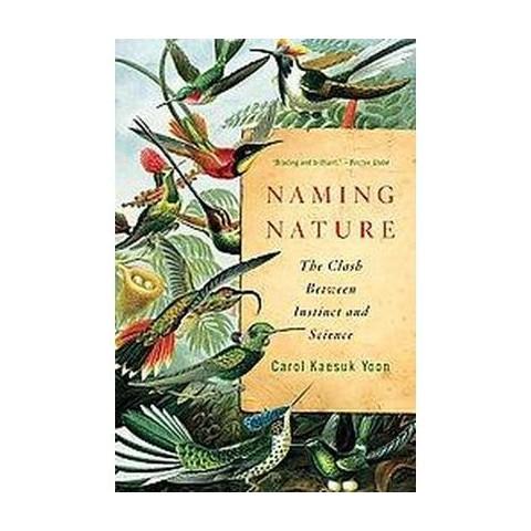 Naming Nature (Reprint) (Paperback)