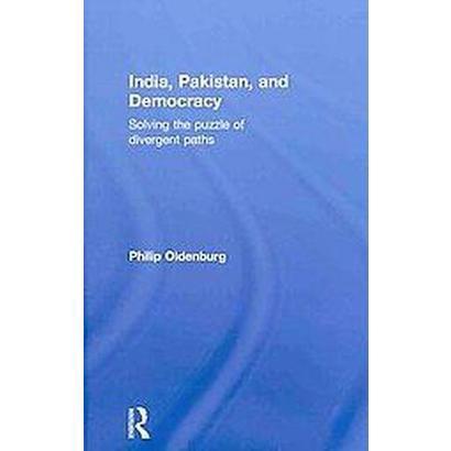 India, Pakistan, and Democracy (Hardcover)