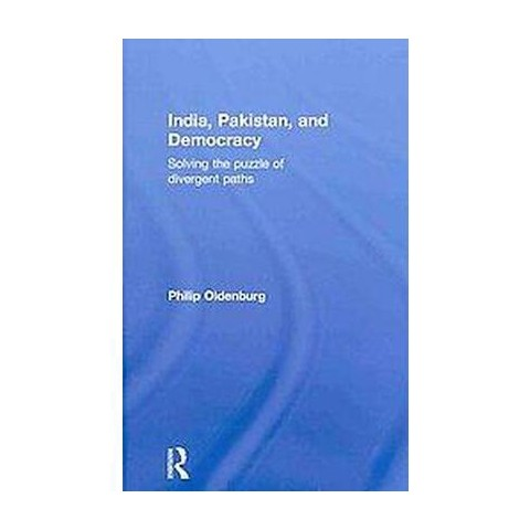 India, Pakistan, and Democracy (Hardcover)