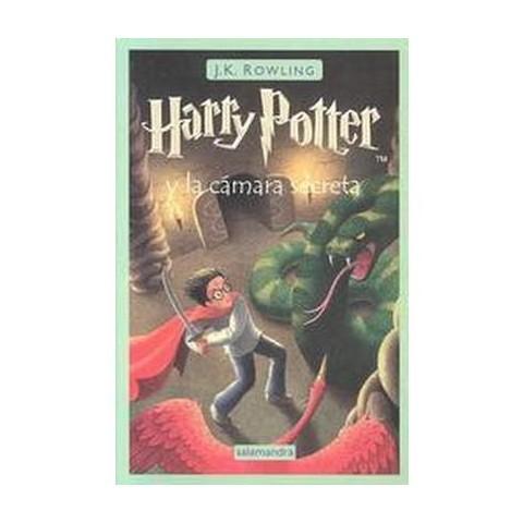 Harry Potter Y LA Camara Secreta / Harry Potter and the Chamber of Secrets (Paperback)