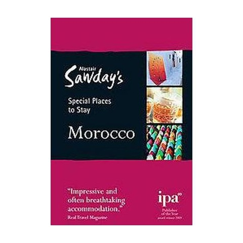 Alastair Sawday's Special Places to Stay Morocco (Paperback)