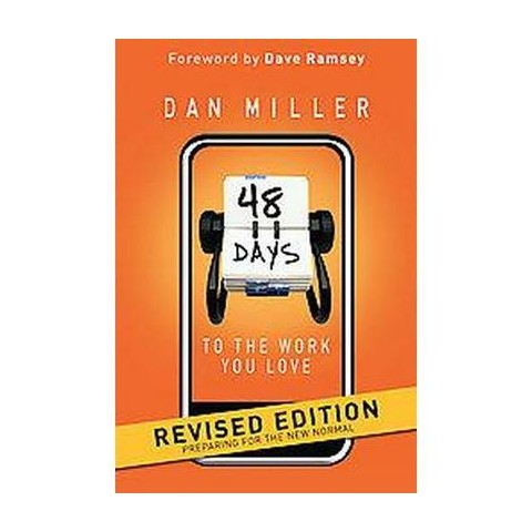 48 Days to the Work You Love (Revised) (Paperback)