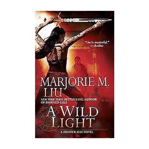 A Wild Light (Paperback)