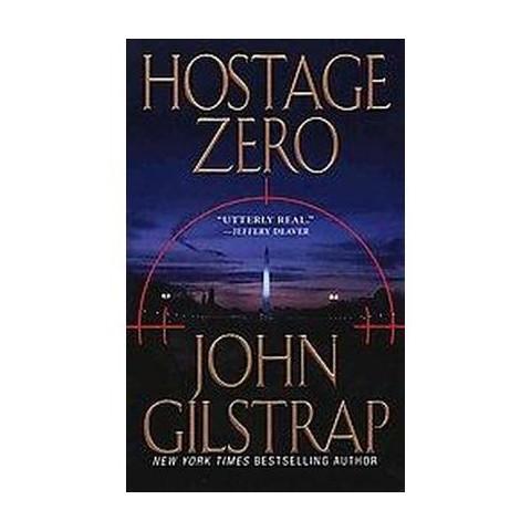 Hostage Zero (Paperback)