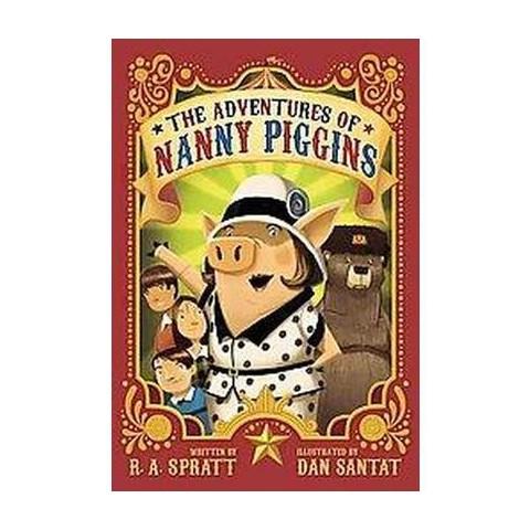 The Adventures of Nanny Piggins (Hardcover)