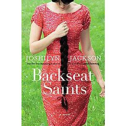 Backseat Saints (Hardcover)