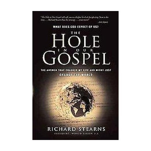The Hole in Our Gospel (Paperback)