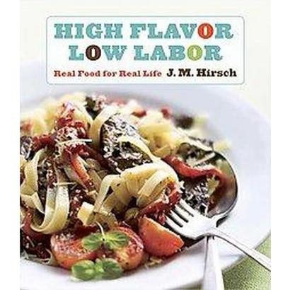 High Flavor, Low Labor (Paperback)