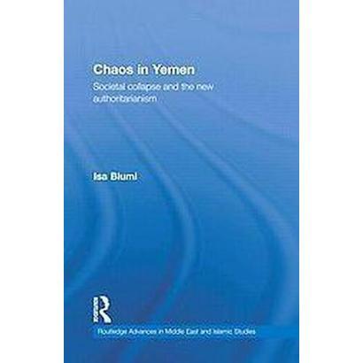 Chaos in Yemen (Hardcover)