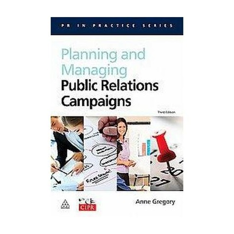 Planning and Managing Public Relations Campaigns (Paperback)
