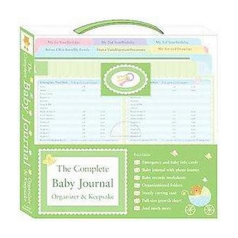 The Complete Baby Journal, Organizer & Keepsake (Hardcover)