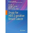 Drugs for HER-2-Positive Breast Cancer (Hardcover)