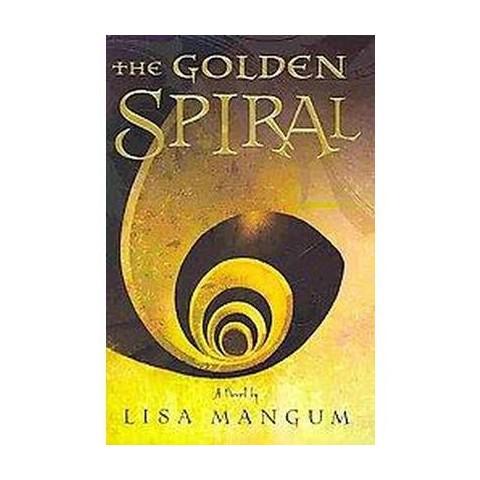 The Golden Spiral (Hardcover)