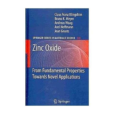Zinc Oxide (Hardcover)
