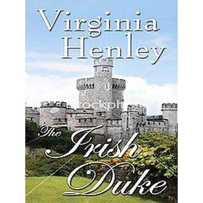 The Irish Duke (Large Print) (Hardcover)