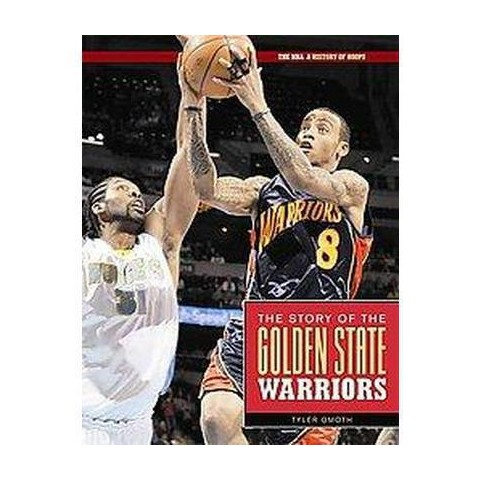 The Story of the Golden State Warriors (Hardcover)