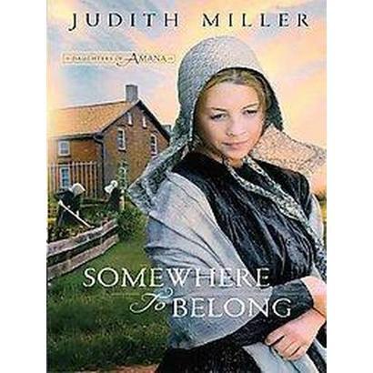 Somewhere to Belong (Large Print) (Hardcover)
