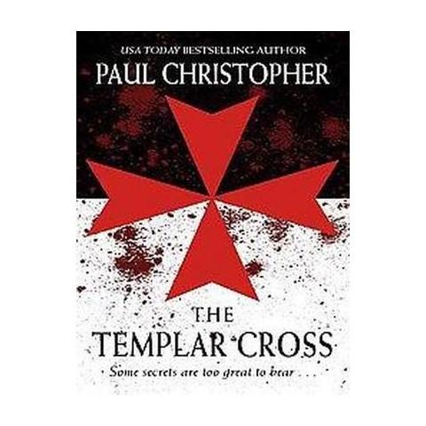 The Templar Cross (Large Print) (Hardcover)