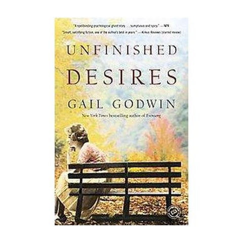 Unfinished Desires (Reprint) (Paperback)