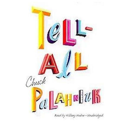 Tell-All (Unabridged) (Compact Disc)