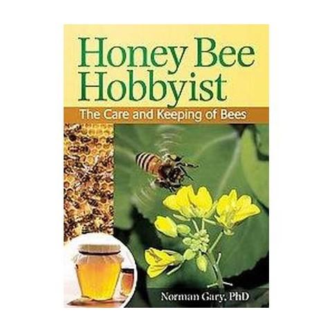 Honey Bee Hobbyist (Original) (Paperback)