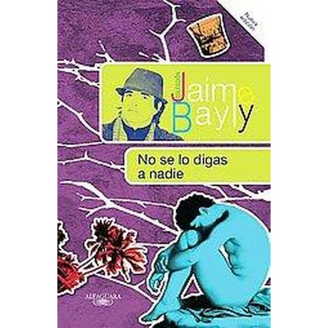 No se lo digas a nadie / Tell No One (New) (Paperback)