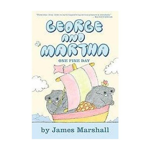 George and Martha One Fine Day (Hardcover)