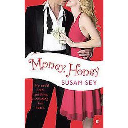 Money, Honey (Paperback)