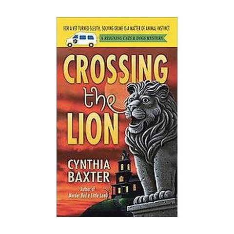 Crossing the Lion (Paperback)