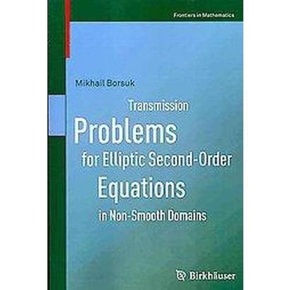 Transmission Problems for Elliptic Second-order Equations in Non-smooth Domains (Paperback)