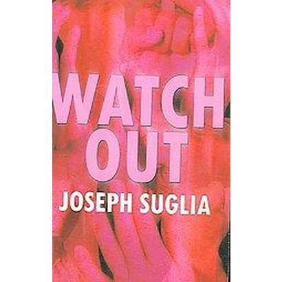 Watch Out (Paperback)