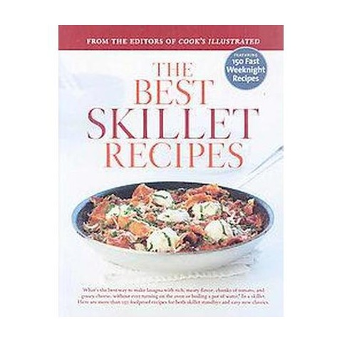 The Best Skillet Recipes (Hardcover)