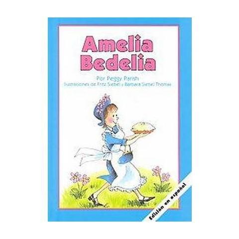 Amelia Bedelia (Hardcover)