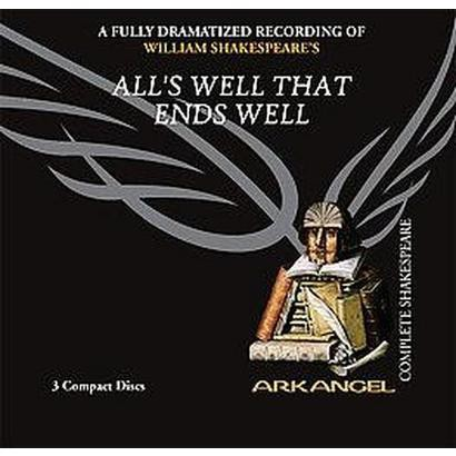 All's Well That Ends Well (Unabridged) (Compact Disc)