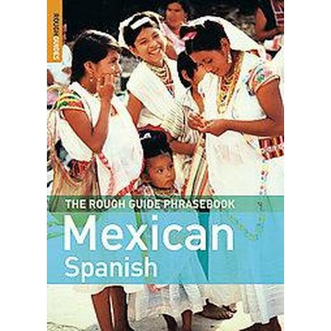 The Rough Guide Phrasebook Mexican Spanish (Bilingual, Updated) (Paperback)