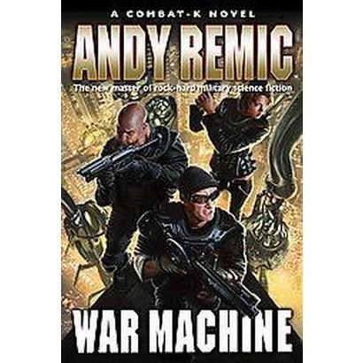 War Machine (Reprint) (Paperback)