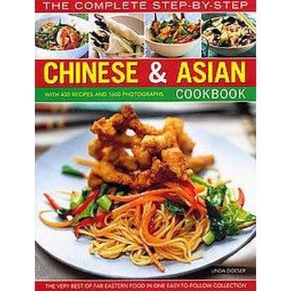 The Complete Step-by-Step Chinese & Asian Cookbook (Paperback)