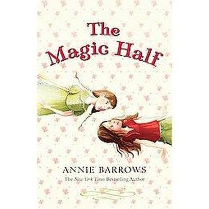 The Magic Half (Reprint) (Paperback)