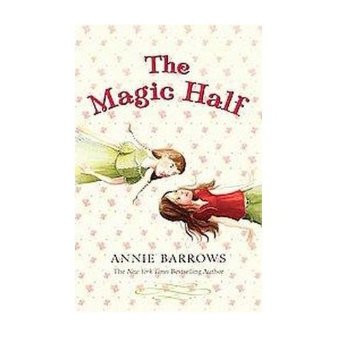 The Magic Half (Reprint) (Paperback)
